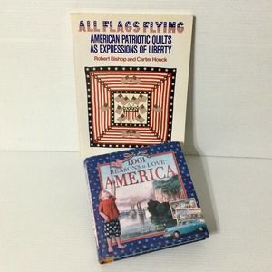 Two Patriotic Books American Quilts & Love America